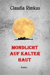 Cover Mondlicht auf kalter Haut