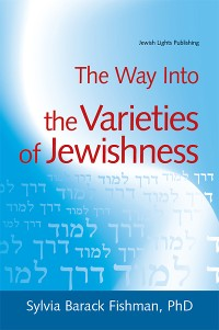 Cover The Way Into the Varieties of Jewishness