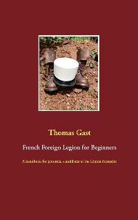 Cover French Foreign Legion for Beginners