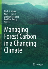 Cover Managing Forest Carbon in a Changing Climate