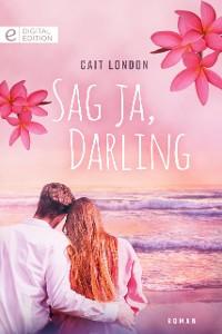 Cover Sag ja, Darling