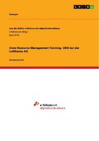 Cover Crew Resource Management Training. CRM bei der Lufthansa AG