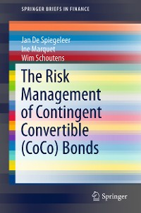 Cover The Risk Management of Contingent Convertible (CoCo) Bonds
