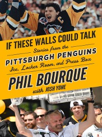 Cover Pittsburgh Penguins: Stories from the Pittsburgh Penguins Ice, Locker Room, and Press Box