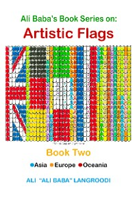 Cover Ali Baba's Book Series on: Artistic Flags - Book Two: Asia. Europe. Oceania