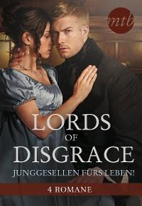 Cover Lords of Disgrace - Junggesellen fürs Leben!