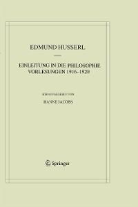 Cover Einleitung in die Philosophie. Vorlesungen 1916–1920