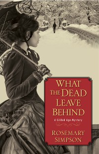 Cover What the Dead Leave Behind