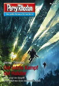 Cover Perry Rhodan 2815: Der letzte Kampf der Haluter