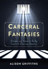 Cover Carceral Fantasies