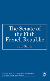 Cover The Senate of the Fifth French Republic