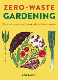 Cover Zero Waste Gardening