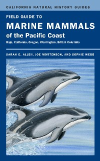 Cover Field Guide to Marine Mammals of the Pacific Coast