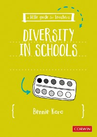Cover A Little Guide for Teachers: Diversity in Schools