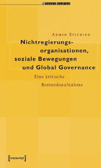 Cover Nichtregierungsorganisationen, soziale Bewegungen und Global Governance