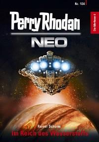 Cover Perry Rhodan Neo 104: Im Reich des Wasserstoffs