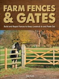 Cover Farm Fences and Gates