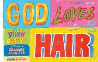 Cover God Loves Hair: 10th Anniversary Edition