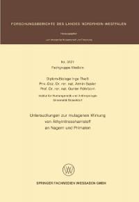 Cover Untersuchungen zur mutagenen Wirkung von Athylnitrosoharnstoff an Nagern und Primaten