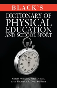 Cover Black's Dictionary of Physical Education and School Sport