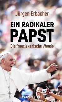 Cover Ein radikaler Papst