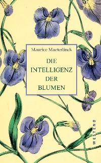 Cover Die Intelligenz der Blumen