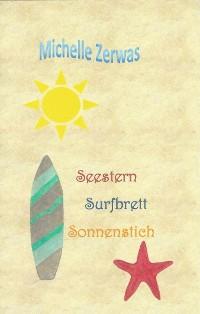Cover Seestern Surfbrett Sonnenstich