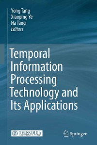 Cover Temporal Information Processing Technology and Its Applications