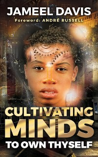 Cover Cultivating Minds To Own Thyself
