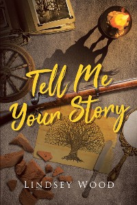 Cover Tell Me Your Story