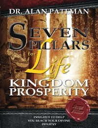 Cover Seven Pillars for Life and Kingdom Prosperity