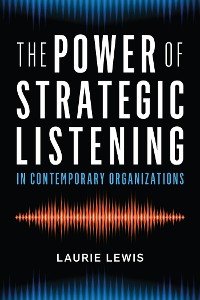 Cover The Power of Strategic Listening