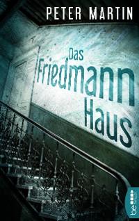 Cover Das Friedmann-Haus