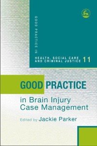 Cover Good Practice in Brain Injury Case Management
