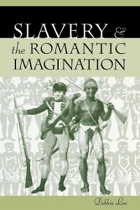 Cover Slavery and the Romantic Imagination