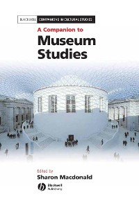 Cover A Companion to Museum Studies