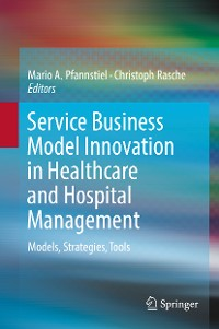 Cover Service Business Model Innovation in Healthcare and Hospital Management