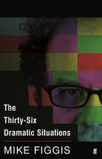 Cover The Thirty-Six Dramatic Situations