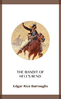 Cover The Bandit of Hell's Bend