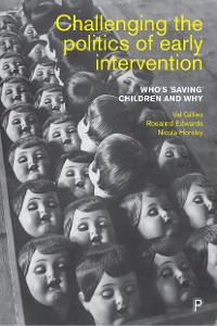 Cover Challenging the Politics of Early Intervention