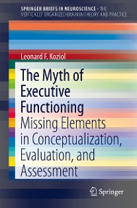 Cover The Myth of Executive Functioning