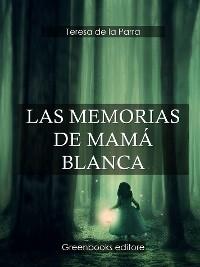 Cover Las Memorias de Mamá Blanca