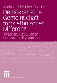 Cover Demokratische Gemeinschaft trotz ethnischer Differenz