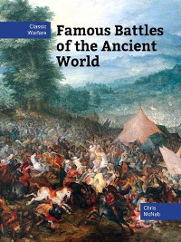 Cover Famous Battles of the Ancient World