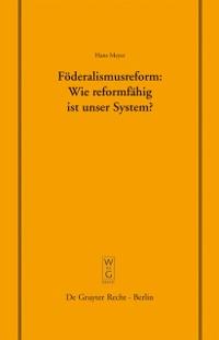 Cover Foderalismusreform: Wie reformfahig ist unser System?