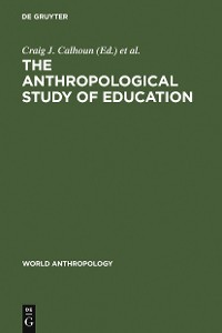 Cover The Anthropological Study of Education