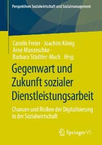 Cover Gegenwart und Zukunft sozialer Dienstleistungsarbeit