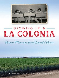 Cover Growing Up in La Colonia