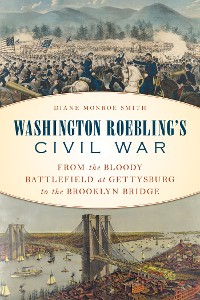 Cover Washington Roebling's Civil War