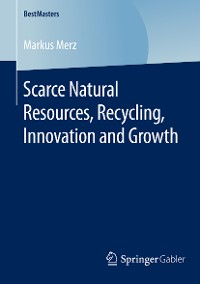 Cover Scarce Natural Resources, Recycling, Innovation and Growth
